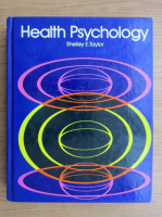Anticariat: Shelley E. Taylor - Healt Psychology