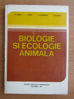 Anticariat: Tr. Lungu - Biologie si ecologie animala