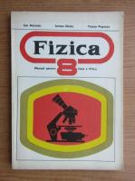 Anticariat: Traian Popescu - Fizica. Manual pentru clasa a VIII-a (1978)