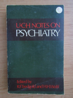 Anticariat: U. C. H. notes on psychiatry