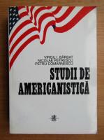 Virgil I. Barbatul - Studii de americanistica