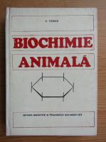 Anticariat: Virgil Tamas - Biochimie animala