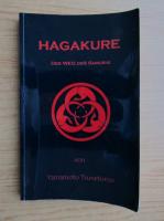 Anticariat: Yamamoto Tsunetomo - Hagakure der Weg des Samurai
