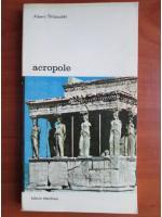 Anticariat: Albert Thibaudet - Acropole