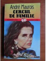 Anticariat: Andre Maurois - Cercul de familie
