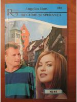 Anticariat: Angelica Hurt - Bucurie si speranta