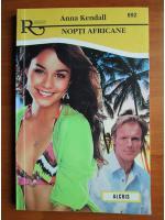 Anticariat: Anna Kendall - Nopti africane
