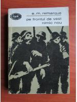 Anticariat: Erich Maria Remarque - Pe frontul de vest nimic nou