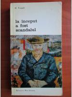 Anticariat: H. Frank - La inceput a fost scandalul