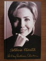 Hillary Rodham Clinton - Istorie traita