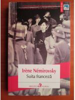 Anticariat: Irene Nemirovsky - Suita franceza