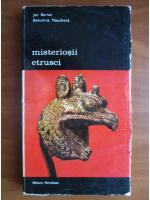 Anticariat: Jan Burian - Misteriosii etrusci