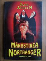 Anticariat: Jane Austen - Manastirea Northanger