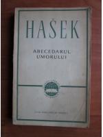 Jaroslav Hasek - Abecedarul umorului