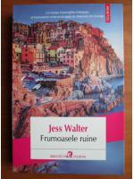 Anticariat: Jess Walter - Frumoasele ruine
