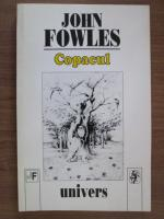 Anticariat: John Fowles - Copacul