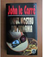 John le Carre - Omul nostru din Panama