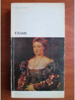 Anticariat: Lina Putelli - Titian