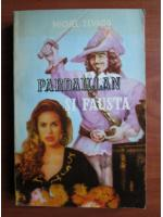 Michel Zevaco - Pardaillan si Fausta