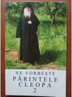 Anticariat: Ne vorbeste parintele Cleopa (volumul 2)