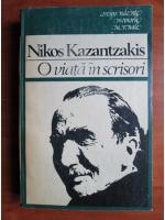 Anticariat: Nikos Kazantzakis - O viata in scrisori
