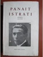 Panait Istrati - Opere alese (volumul 3)