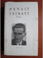 Panait Istrati - Opere alese (volumul 7)