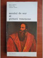 Anticariat: Pietro Aretino - Secolul de aur al picturii venetiene