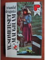 Anticariat: W. Somerset Maugham - Triumful dragostei