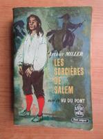 Arthur Miller - Les sorcieres de Salem