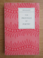 Edwin B. Benjamin - The province of poetry