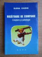 Anticariat: Elena Ciudin - Rozatoare de companie