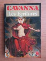 Anticariat: Francois Cavanna - Les Ecritures