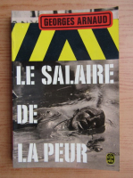 Georges Arnaud - Le salaire de la peur