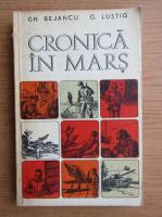 Anticariat: Gh. Bejancu - Cronica in mars, volumul 2