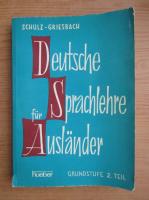 Anticariat: Heinz Griesbach - Deutsche Sprachlehre fur Auslander