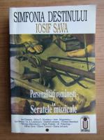 Anticariat: Iosif Sava - Simfonia destinului (volumul 1)