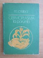 M. Cristea - Germoplasma la porumb