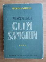 Anticariat: Maxim Gorchii - Viata lui Clim Samghin (volumul 4)