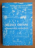 Muzele orfane. Dramaturgie quebecheza