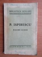 Anticariat: Petre Ispirescu - Basme alese (1934)