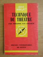 Anticariat: Philippe van Tieghem - Technique du theatre