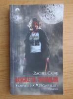 Anticariat: Rachel Caine - Vampirii din Morganville 4. Banchetul nebunilor (volumul 1)