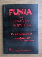 Viorel Savin - Funia sau comedia supunerii