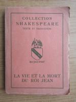 Anticariat: William Shakespeare - Le vie et la mort du Roi Jean (1930)