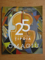 25 Alexandru Tipoia. Omagiu (album)