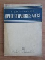 Anticariat: A. S. Macarenco - Opere pedagogice alese (1949)