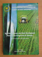 Agrarian economy and rural development. Realities and perspectives for Romania. November 21-22, 2013 Bucharest, Romania