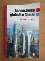 Andrei Marga - Ascensiunea globala a Chinei
