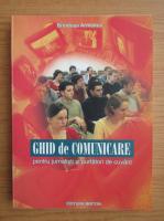 Brindusa Armanca - Ghid de comunicare pentru jurnalisti si purtatori de cuvant